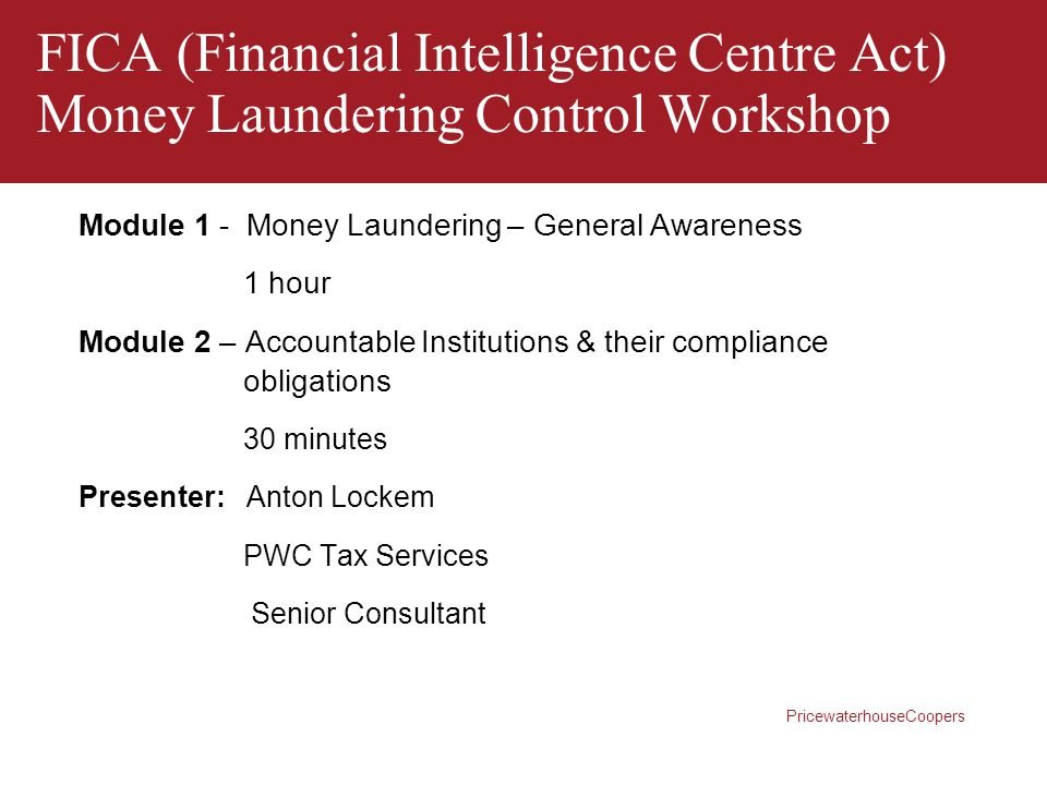 FICA (Financial Intelligence Centre Act) Money Laundering Control Workshop