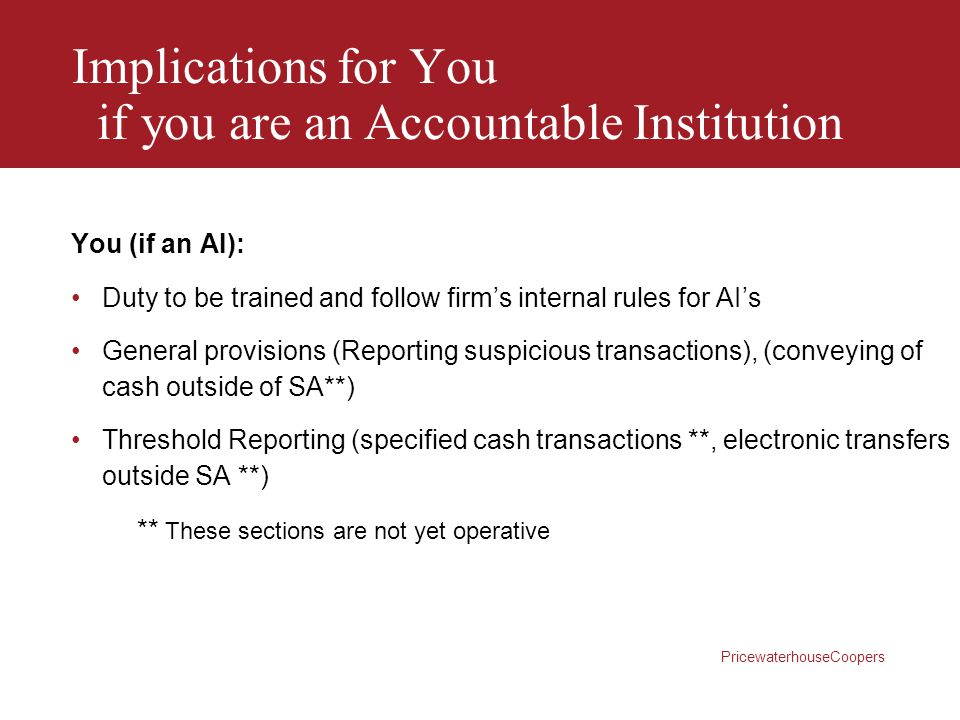 Implications for You if you are an Accountable Institution
