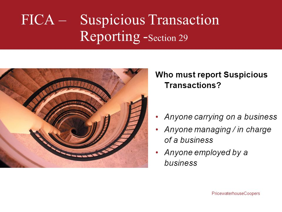 FICA – Suspicious Transaction Reporting -Section 29