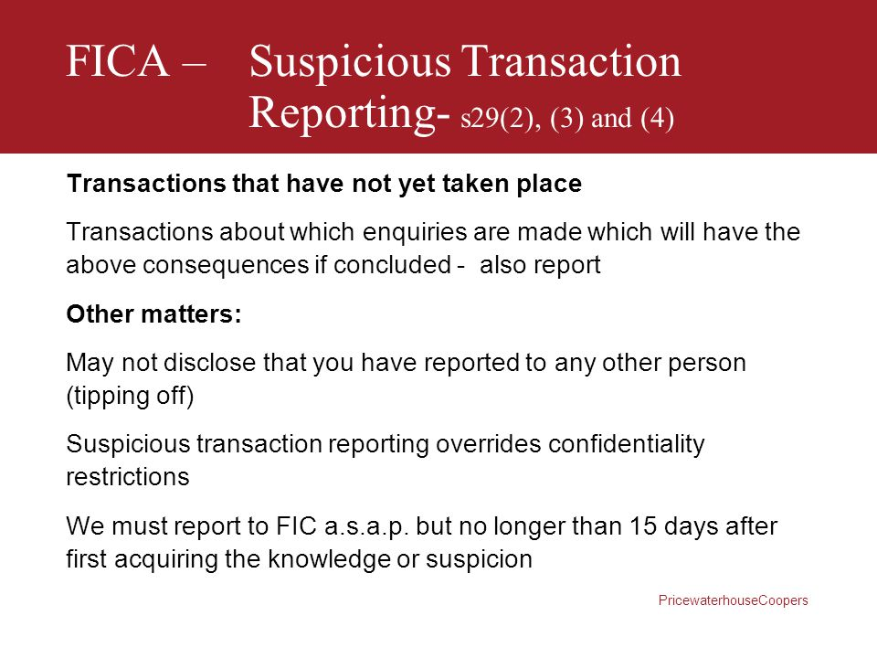 FICA – Suspicious Transaction Reporting- s29(2), (3) and (4)