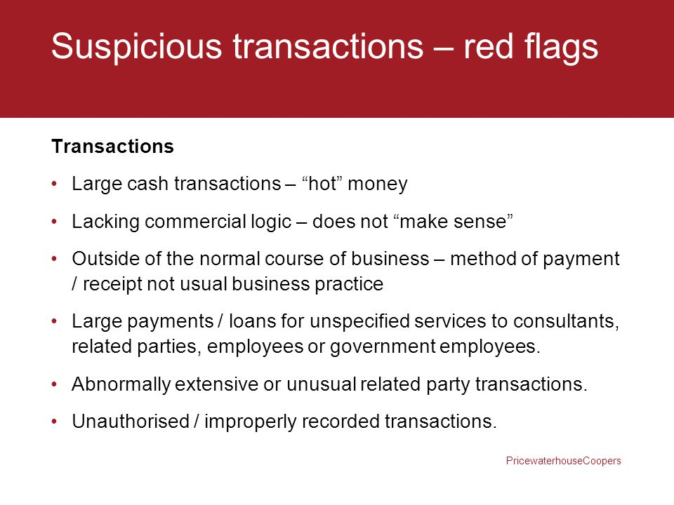 Suspicious transactions – red flags