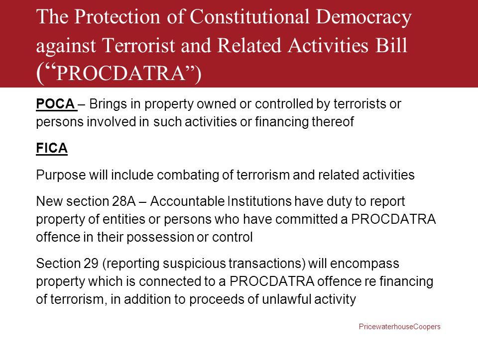 The Protection of Constitutional Democracy against Terrorist and Related Activities Bill ( PROCDATRA ) A