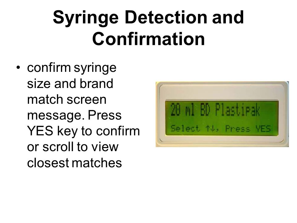 Syringe Detection and Confirmation