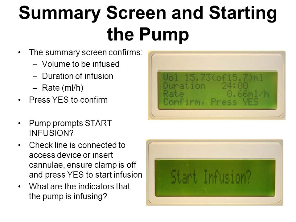 Summary Screen and Starting the Pump