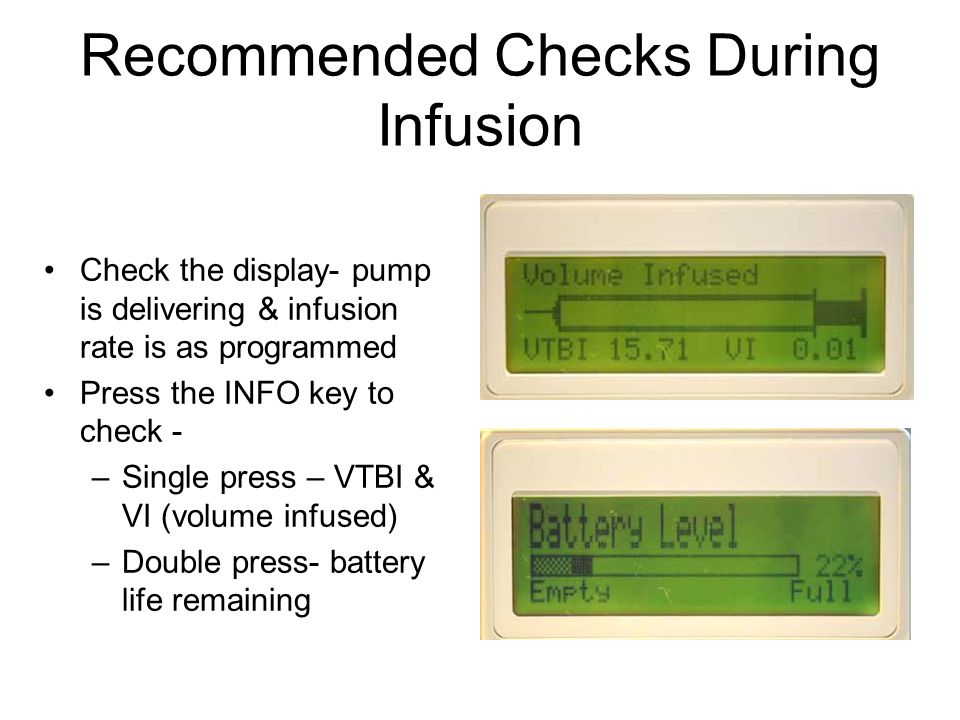 Recommended Checks During Infusion