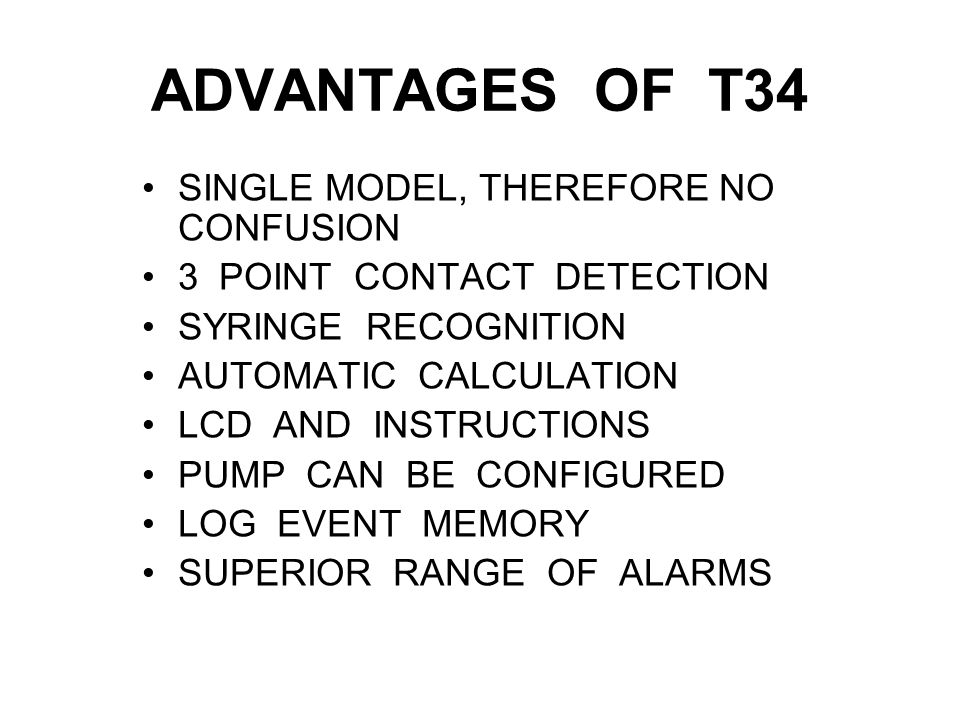 ADVANTAGES OF T34 SINGLE MODEL, THEREFORE NO CONFUSION