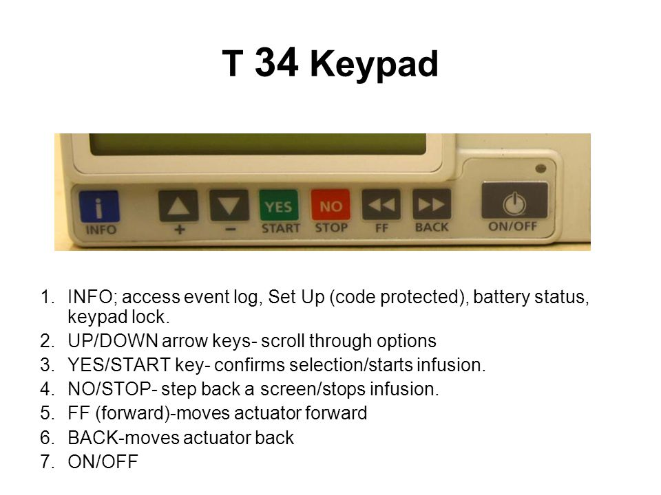 T 34 Keypad INFO; access event log, Set Up (code protected), battery status, keypad lock. UP/DOWN arrow keys- scroll through options.