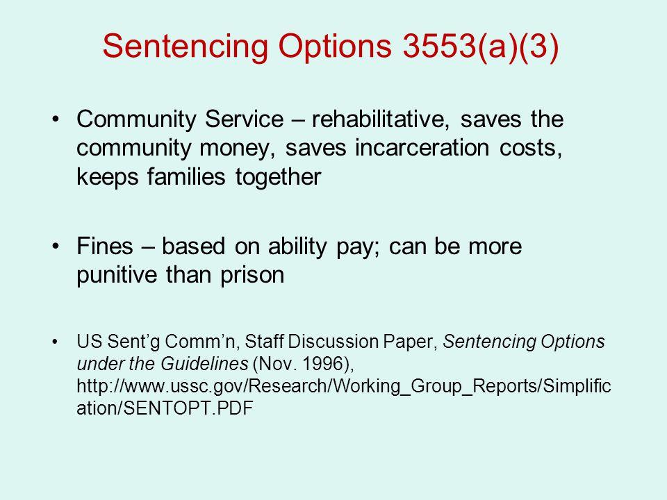 Sentencing Options 3553(a)(3)