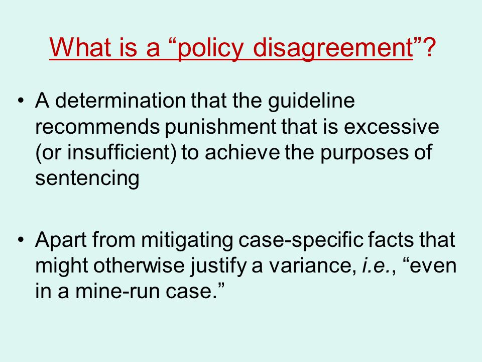 What is a policy disagreement