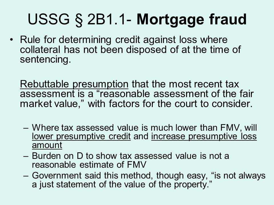 USSG § 2B1.1- Mortgage fraud