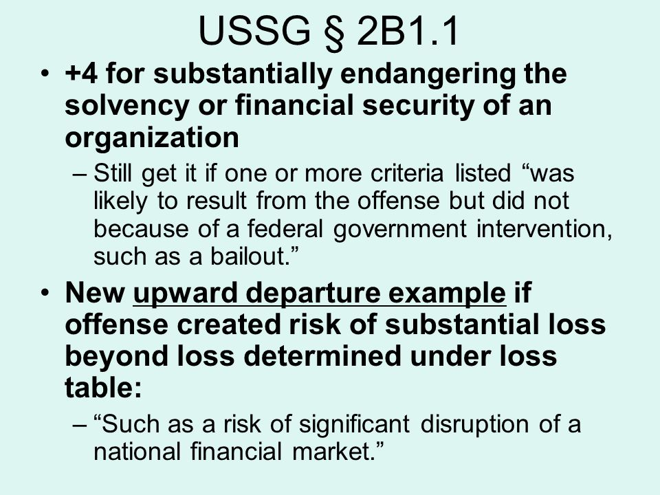 USSG § 2B1.1 +4 for substantially endangering the solvency or financial security of an organization.
