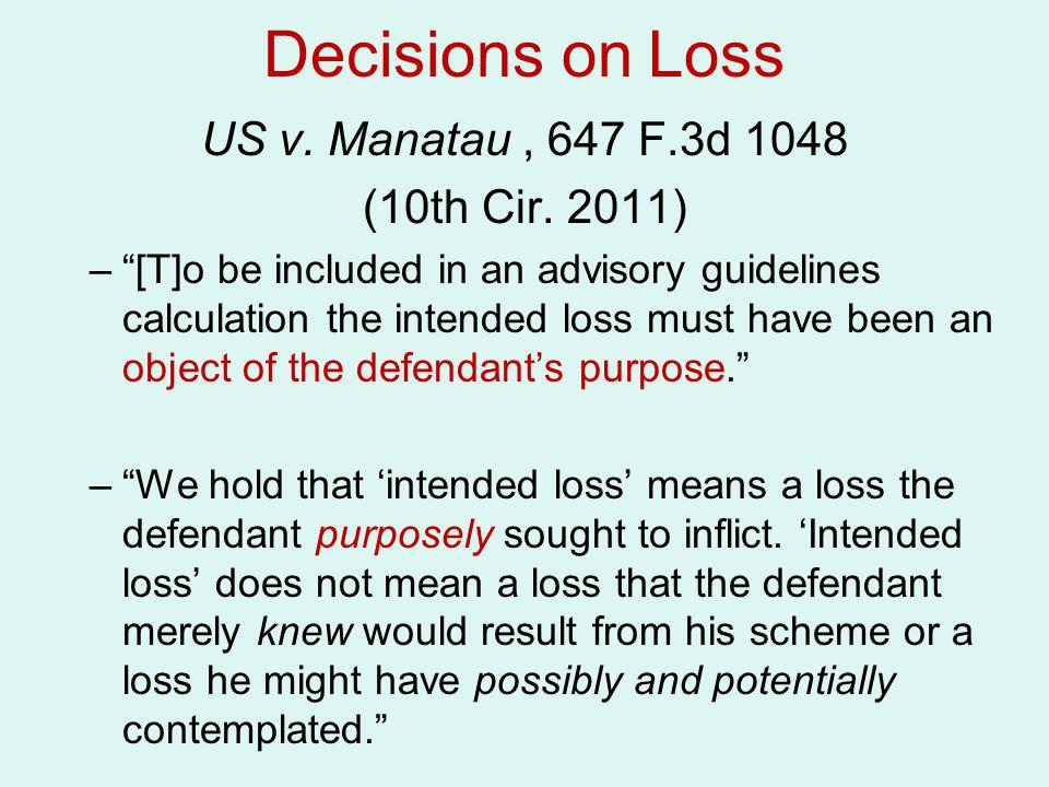Decisions on Loss US v. Manatau , 647 F.3d 1048 (10th Cir. 2011)