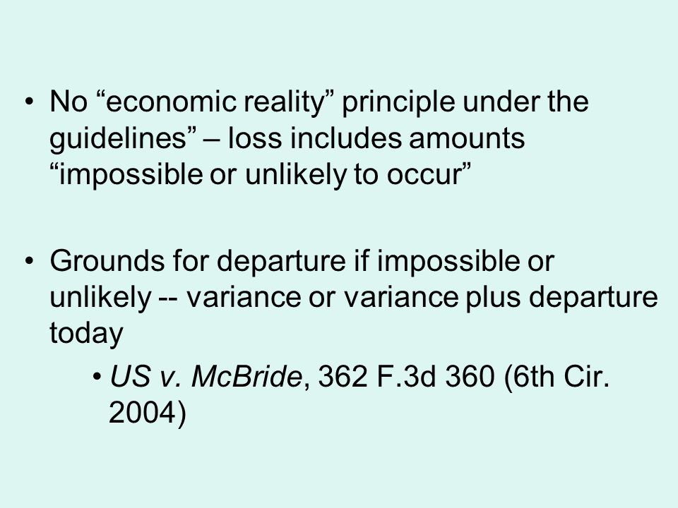 No economic reality principle under the guidelines – loss includes amounts impossible or unlikely to occur