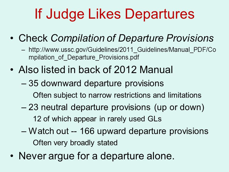 If Judge Likes Departures