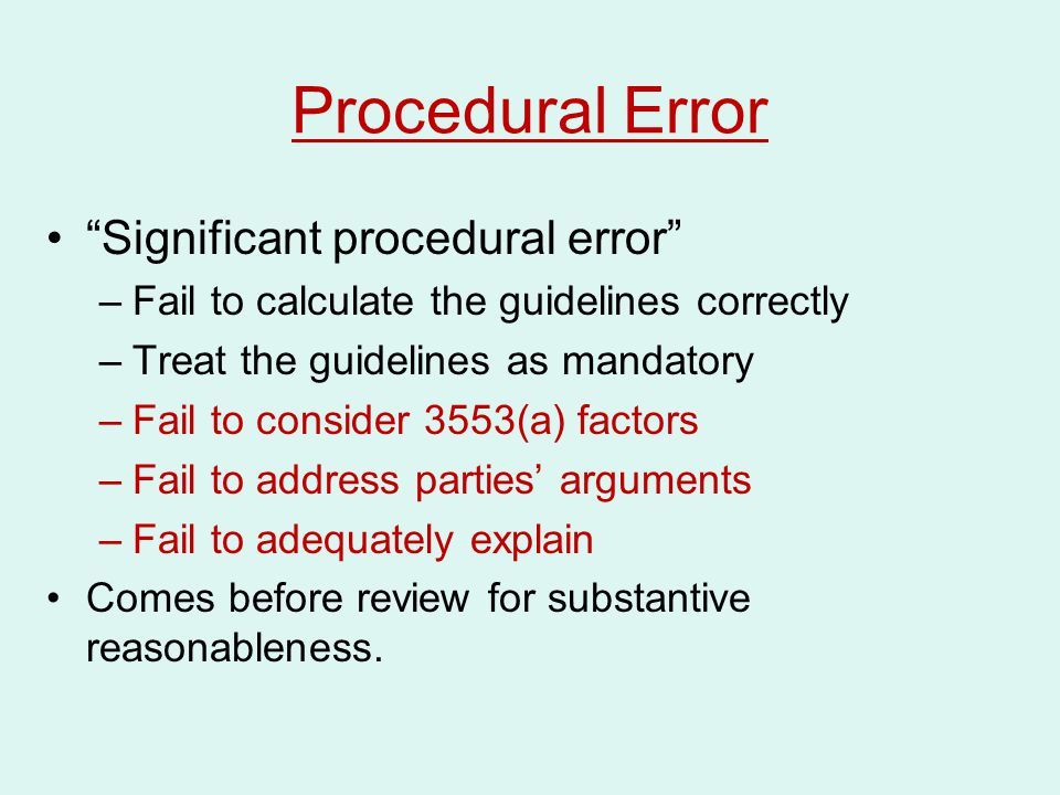 Procedural Error Significant procedural error