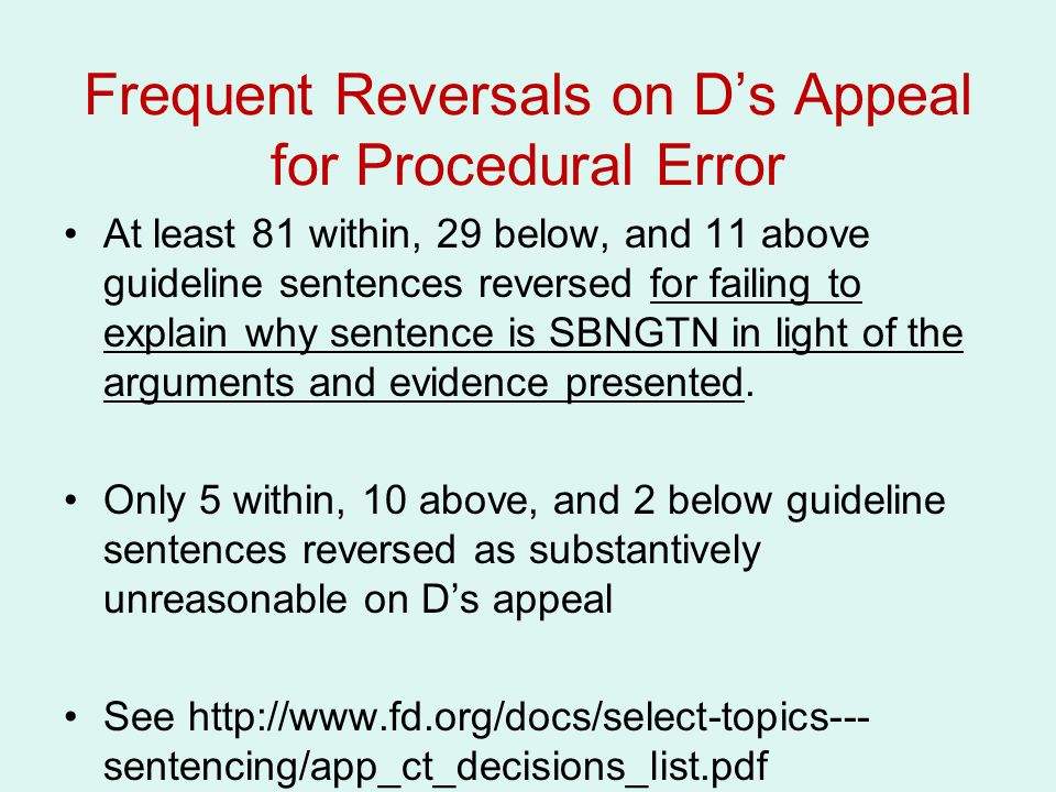 Frequent Reversals on D's Appeal for Procedural Error