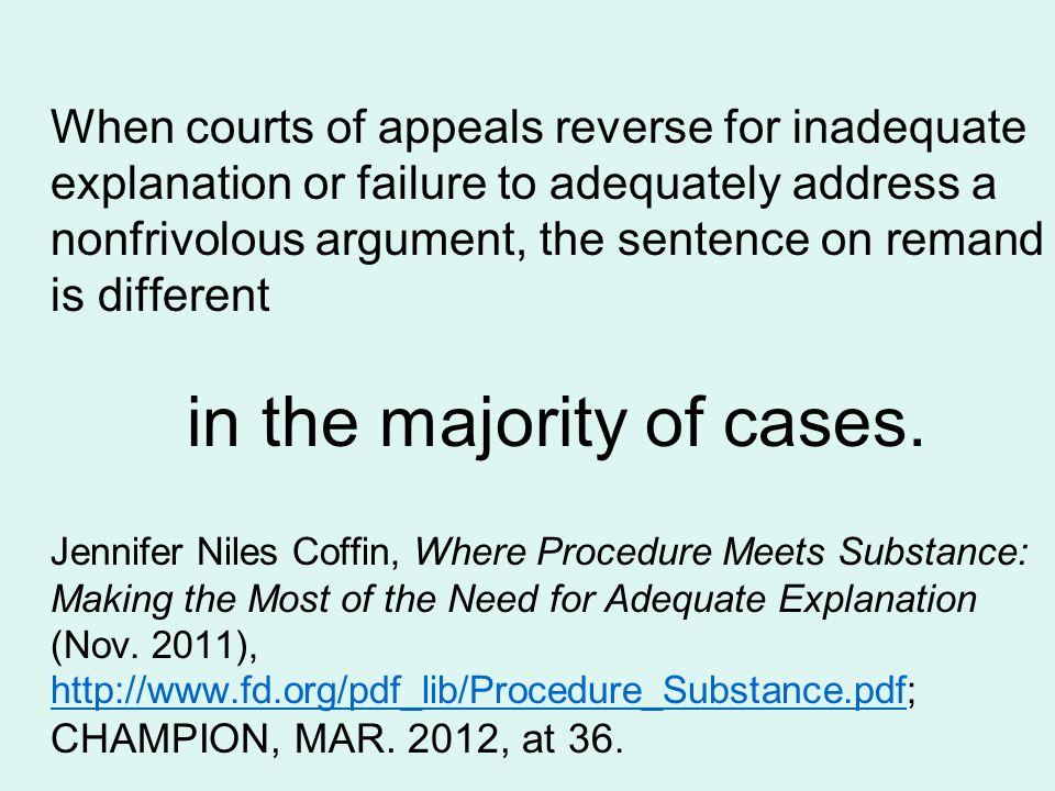 in the majority of cases.