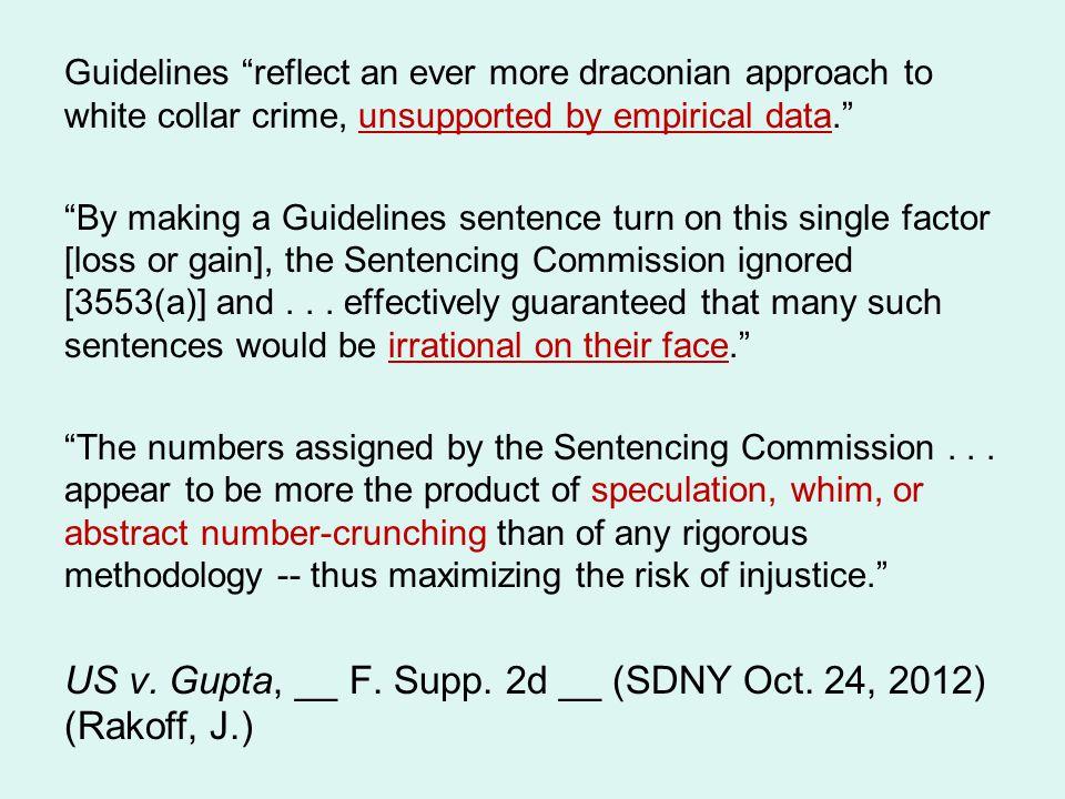 US v. Gupta, __ F. Supp. 2d __ (SDNY Oct. 24, 2012) (Rakoff, J.)