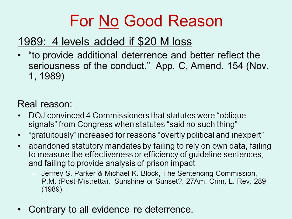 For No Good Reason 1989: 4 levels added if $20 M loss