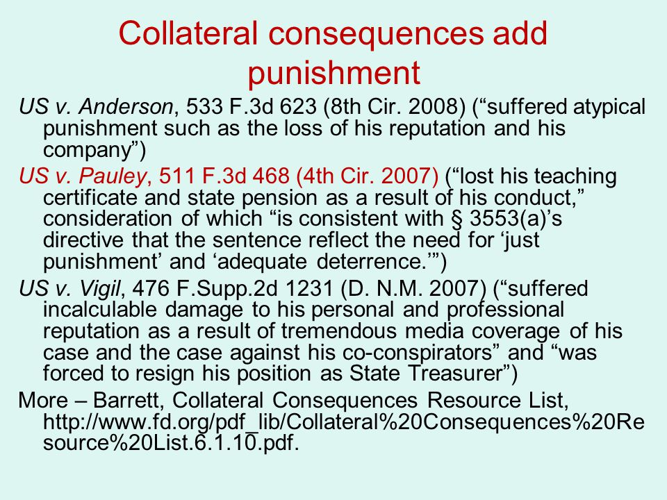 Collateral consequences add punishment
