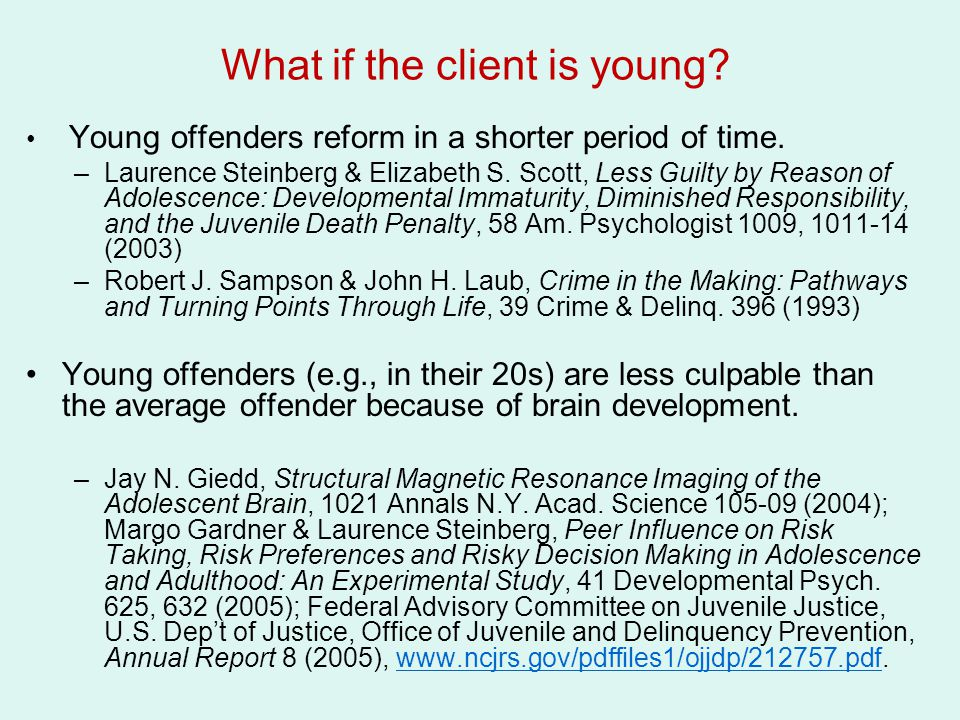 What if the client is young