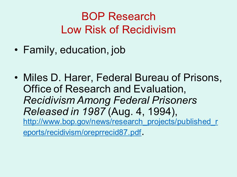 BOP Research Low Risk of Recidivism