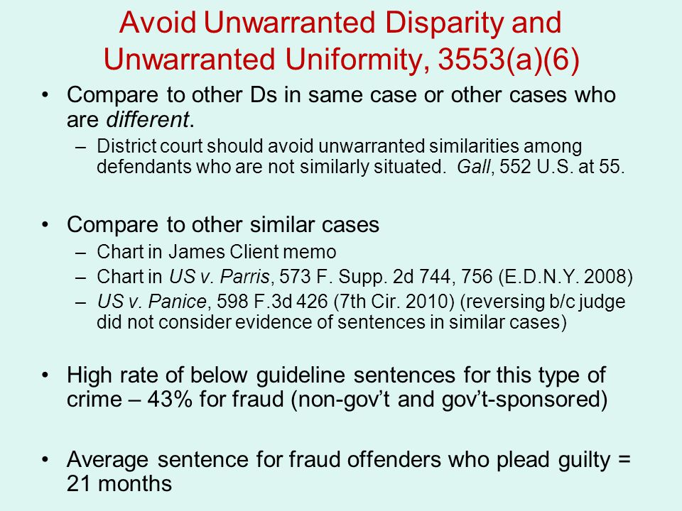 Avoid Unwarranted Disparity and Unwarranted Uniformity, 3553(a)(6)