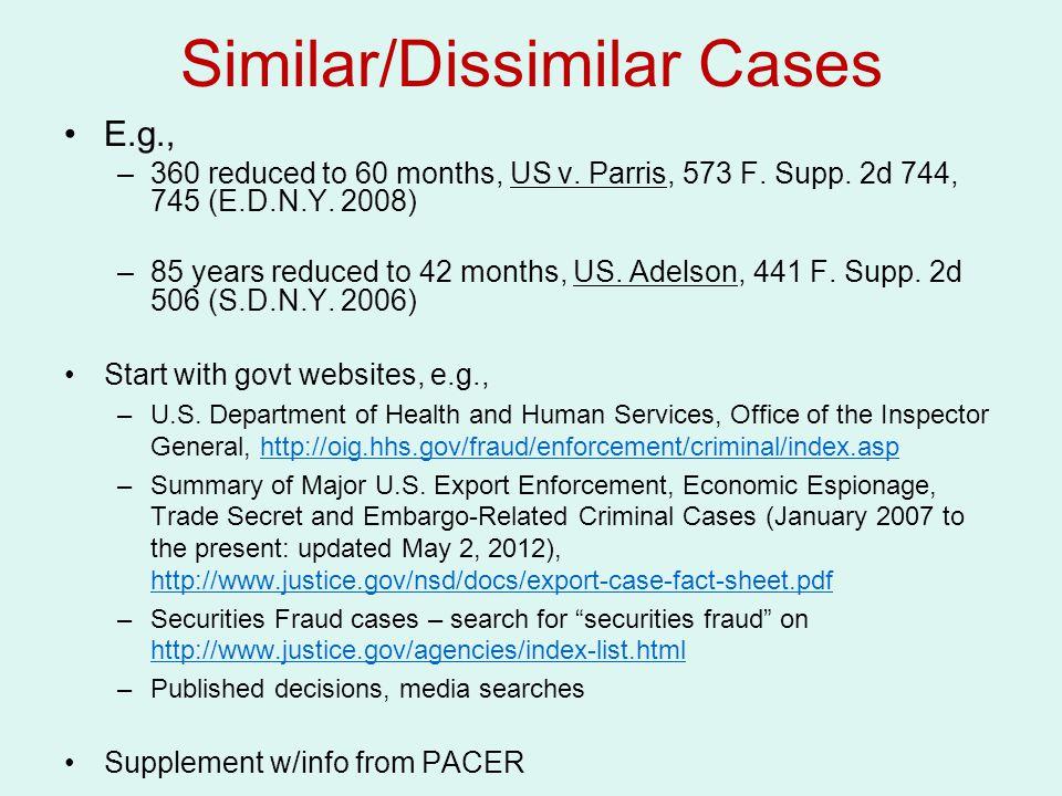 Similar/Dissimilar Cases