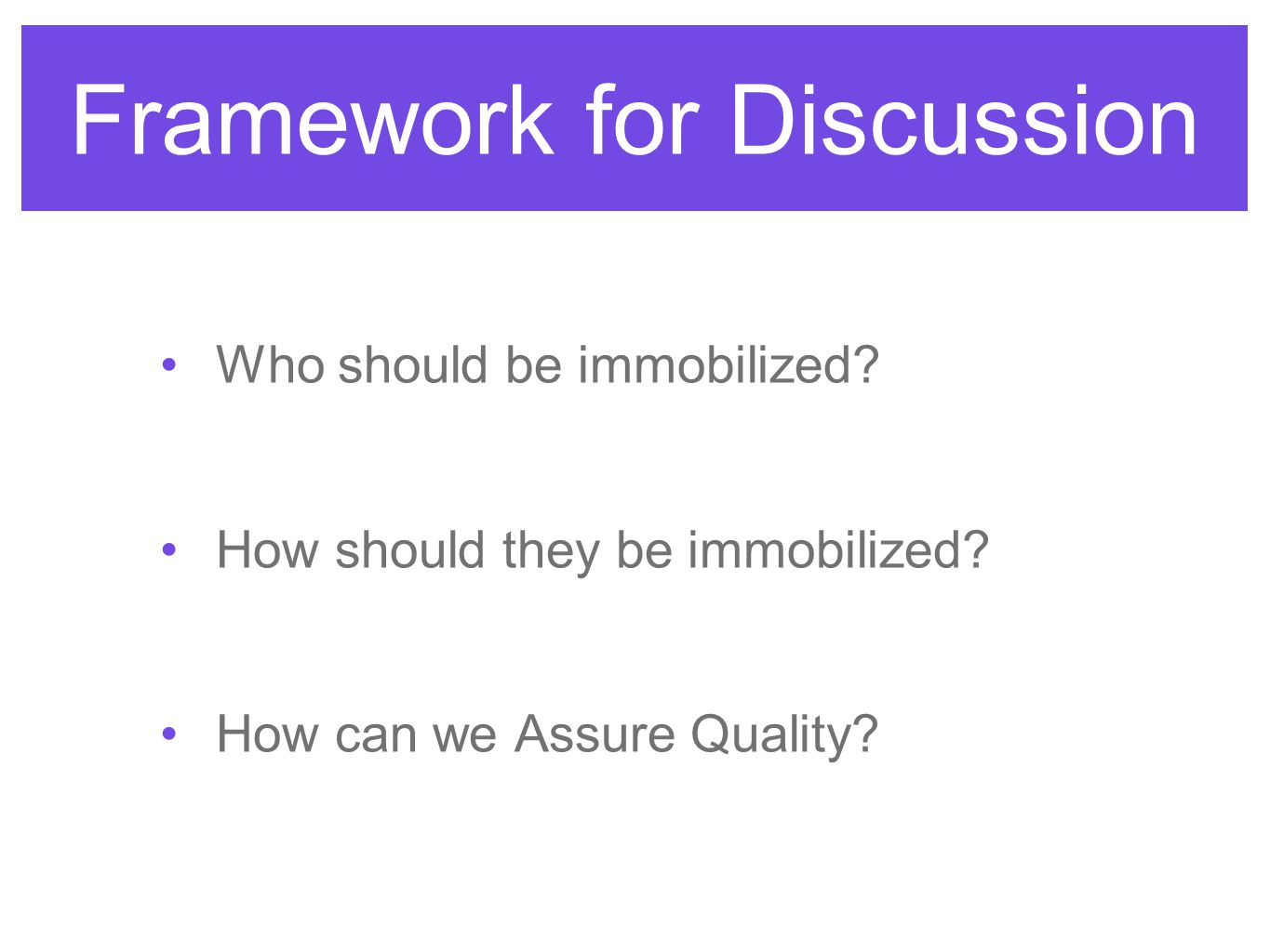 Framework for Discussion
