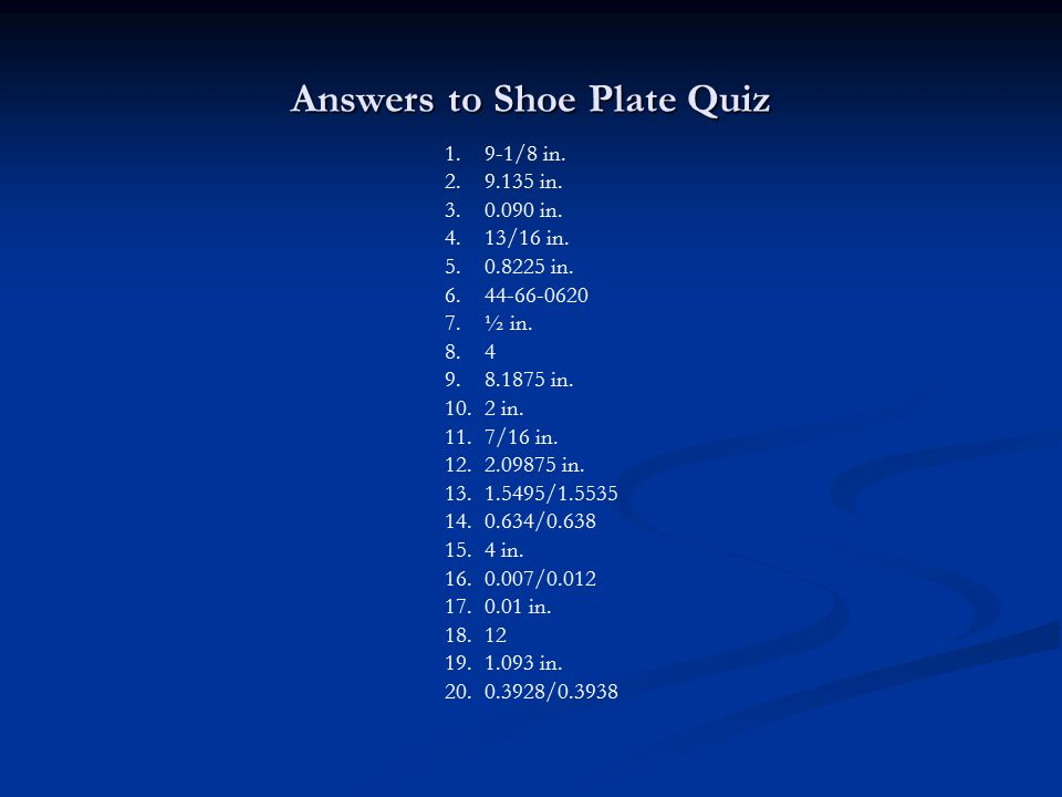 Answers to Shoe Plate Quiz