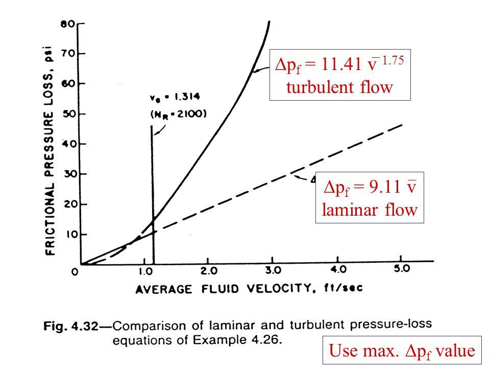 Dpf = 11.41 v 1.75 turbulent flow Dpf = 9.11 v laminar flow Use max. Dpf value