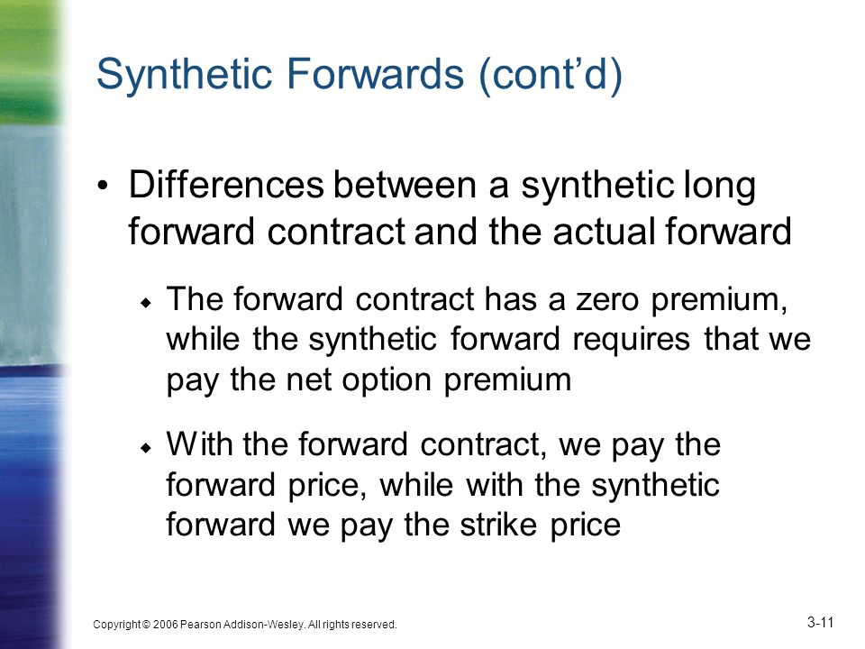Synthetic Forwards (cont'd)