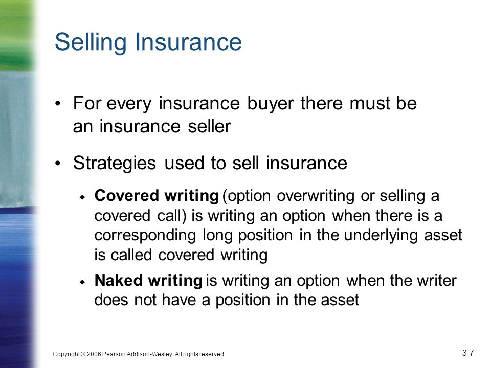 Selling Insurance For every insurance buyer there must be an insurance seller. Strategies used to sell insurance.