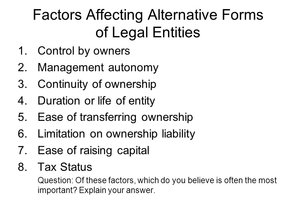 Factors Affecting Alternative Forms of Legal Entities