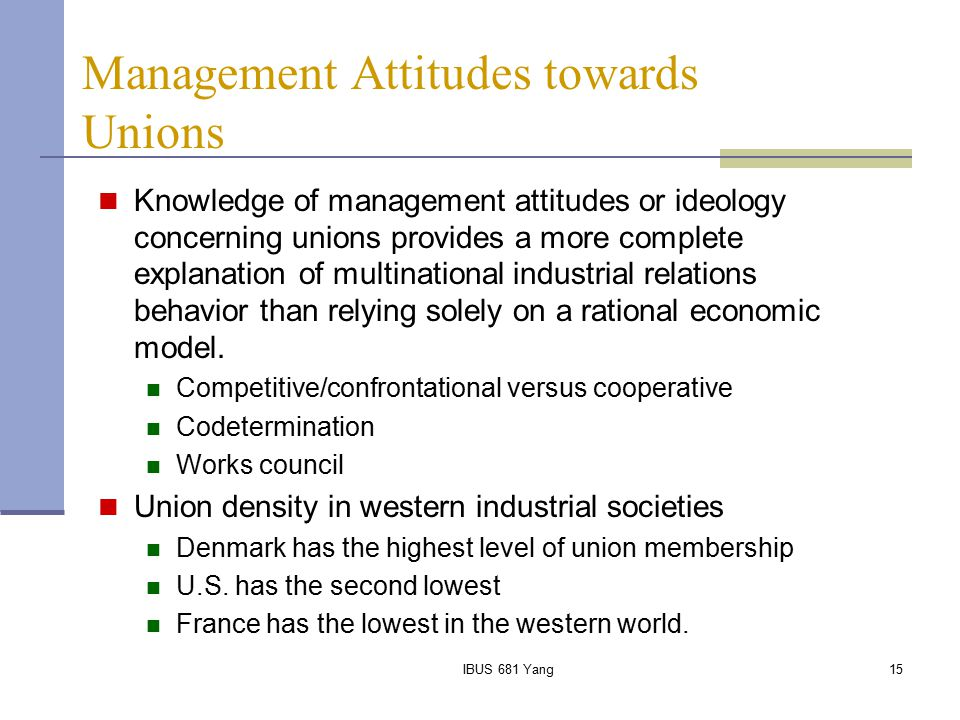 Management Attitudes towards Unions