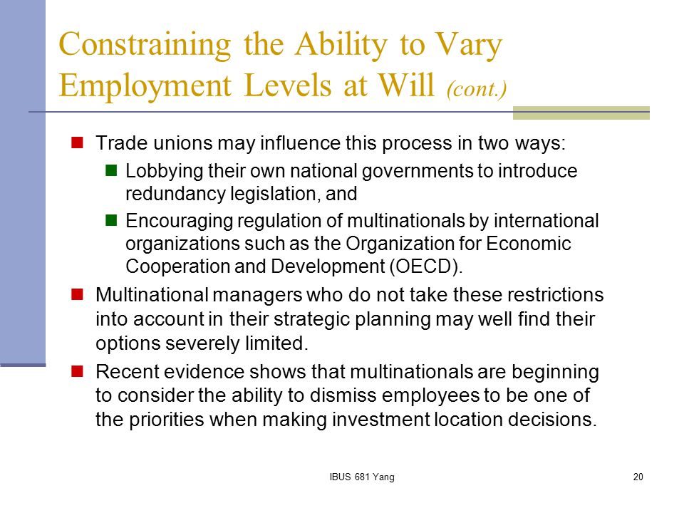 Constraining the Ability to Vary Employment Levels at Will (cont.)