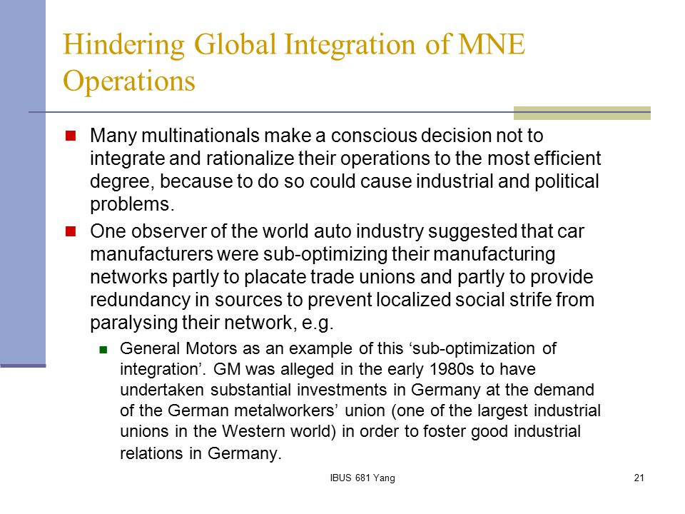 Hindering Global Integration of MNE Operations