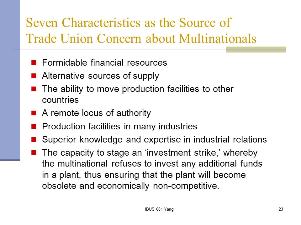 Seven Characteristics as the Source of Trade Union Concern about Multinationals