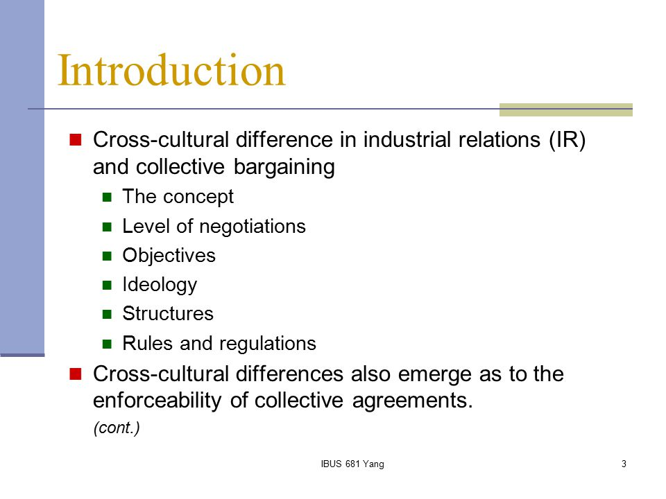 Introduction Cross-cultural difference in industrial relations (IR) and collective bargaining. The concept.