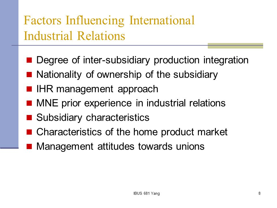 Factors Influencing International Industrial Relations