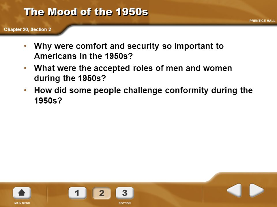 The Mood of the 1950s Chapter 20, Section 2. Why were comfort and security so important to Americans in the 1950s