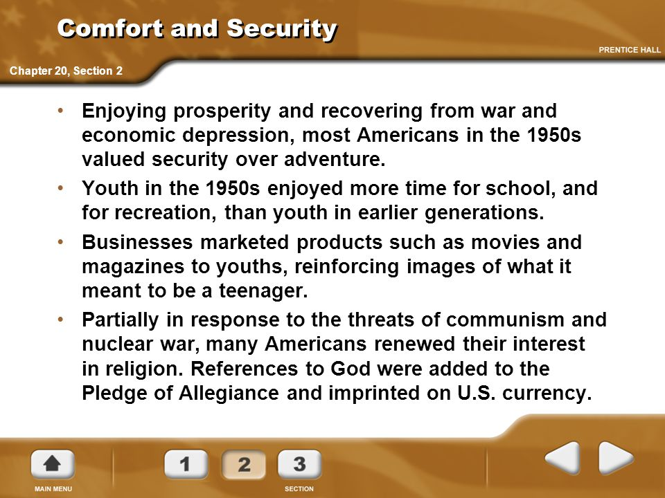 Comfort and Security Chapter 20, Section 2.