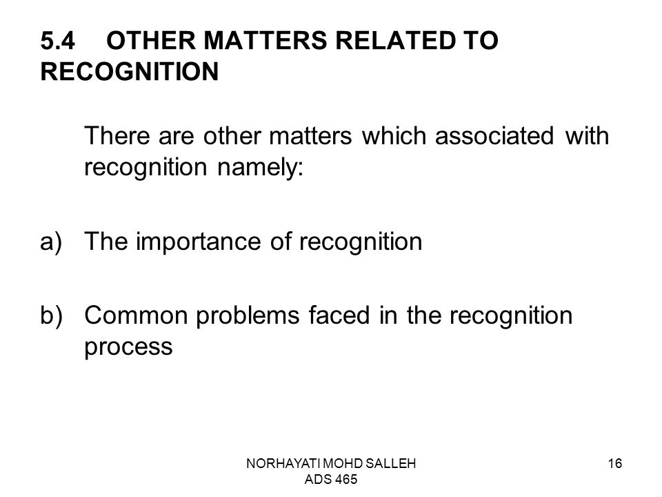 5.4 OTHER MATTERS RELATED TO RECOGNITION