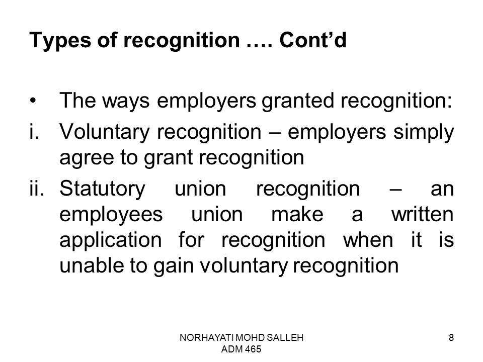 Types of recognition …. Cont'd
