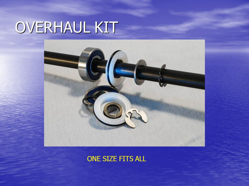 OVERHAUL KIT ONE SIZE FITS ALL