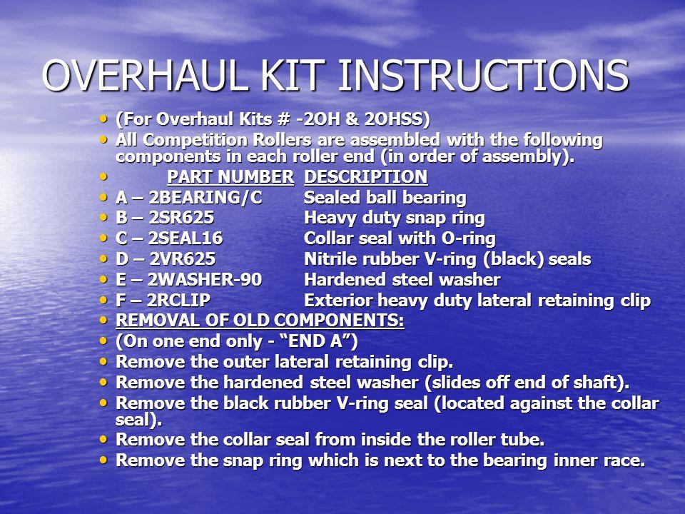 OVERHAUL KIT INSTRUCTIONS