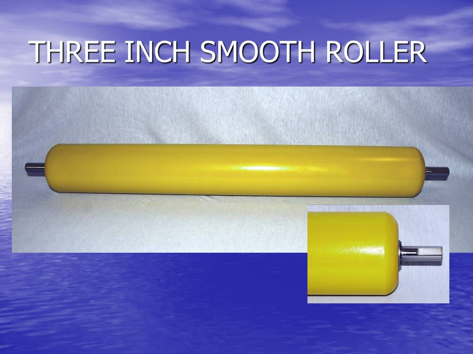 THREE INCH SMOOTH ROLLER