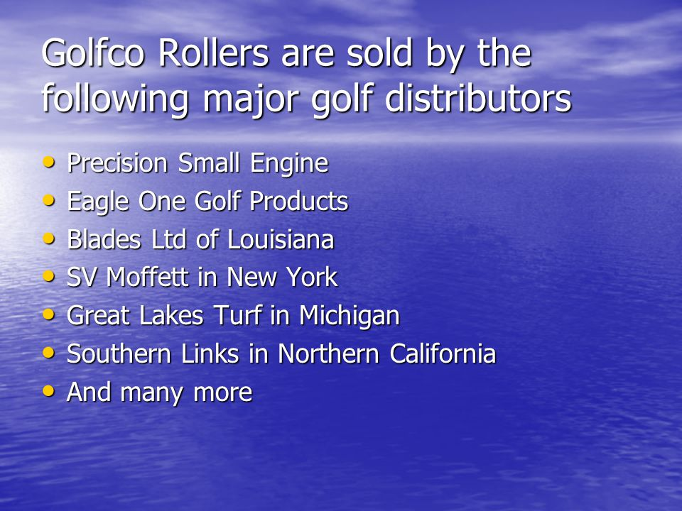 Golfco Rollers are sold by the following major golf distributors