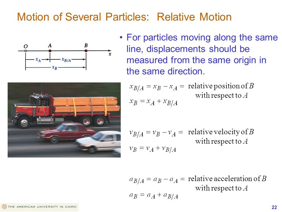 Motion of Several Particles: Relative Motion