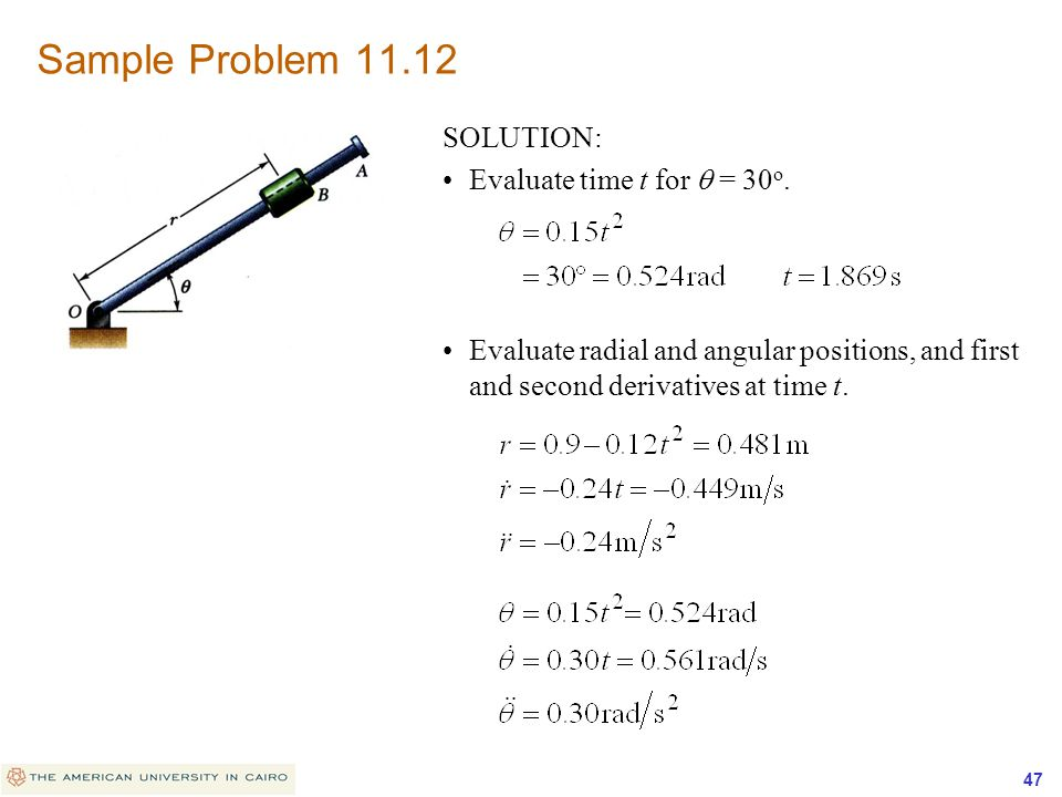 Sample Problem 11.12 SOLUTION: Evaluate time t for q = 30o.